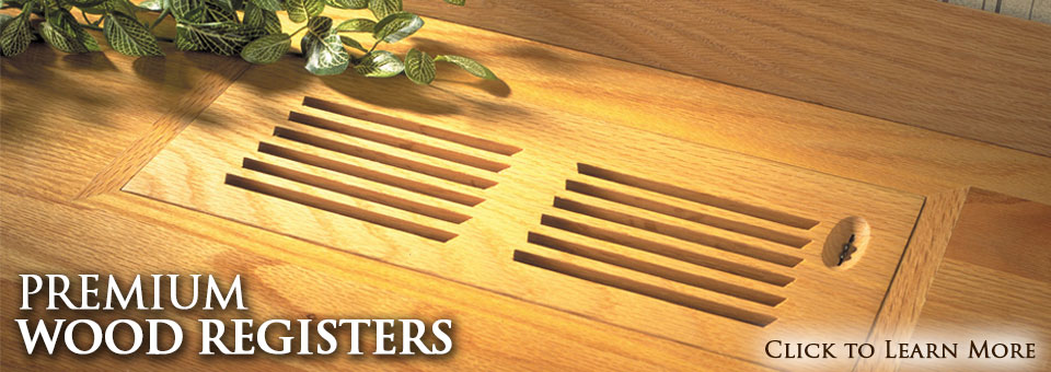 All American Wood Register - All American Wood Register - Manufacturing & Supply » Premium Wood